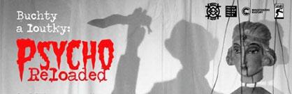 Buchty a loutky: Psycho reloaded