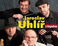 Jaroslav Uhlíř: Hodina zpívání s kapelou