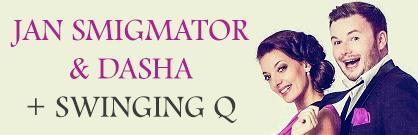 Jan Smigmator & Dasha + Swinging Q