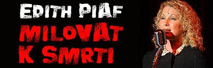 Edith Piaf - Milovat k smrti