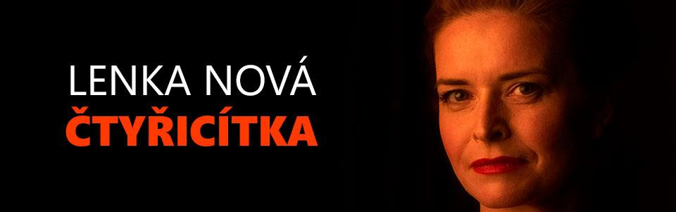 Lenka Nová: Čtyřicítka