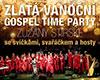 Zlatá Vánoční Gospel Time Party