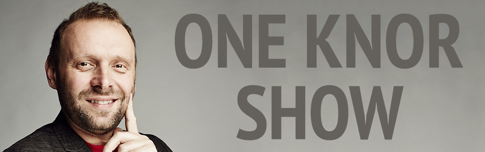 One Knor Show