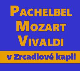 Pachelbel, Mozart, Vivaldi v Zrcadlové kapli