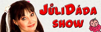 JůliDáda show