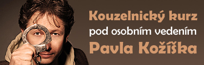Kouzelnický kurz pod vedením Pavla Kožíška