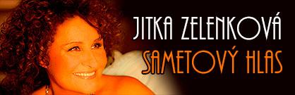 Jitka Zelenková: Sametový hlas