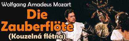 Die Zauberflöte (Kouzelná flétna)