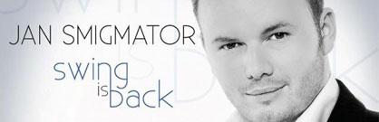 Jan Smigmator: Swing Is Back