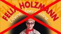 Zrušené představení Felix Holzmann: Včera, dnes a zítra dne 19.11.