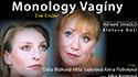 Monology vagíny 30. května na Berchtoldě