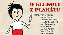 Premiéra O klukovi z plakátu 24.10. v Divadle Bez zábradlí