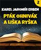 Pták Ohnivák a liška Ryška - 2. část on-line na YouTube