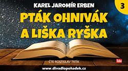 Pták Ohnivák a liška Ryška - 3. část on-line na YouTube