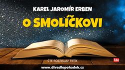 Pohádka O Smolíčkovi on-line na našem YouTube