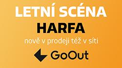 Vstupenky na Letní scénu Harfa nově i na GoOutu